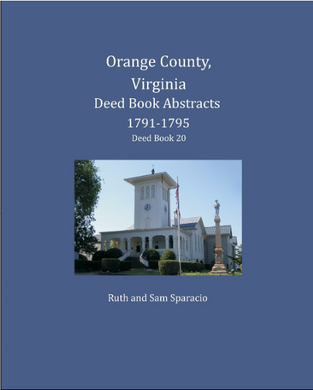 Orange County, Virginia Deed Book Abstracts, 1791-1795, Deed Book 20