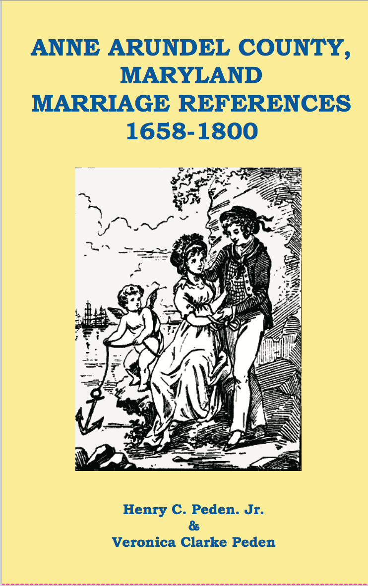 Anne Arundel County, Maryland Marriage References 1658-1800