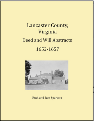Lancaster County, Virginia Deed and Will Book: 1652-1657