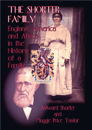 The Shorter Family: England, America and Africa in the History of a Family