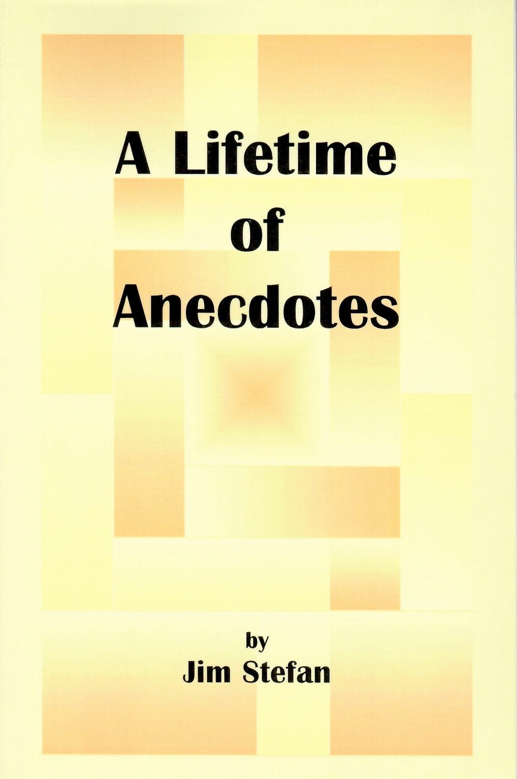 A Lifetime of Anecdotes