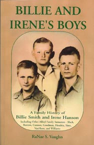 Billie and Irene's Boys: A Family History of Billie Smith and Irene Hanson