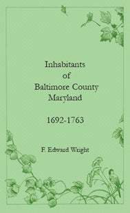 Inhabitants of Baltimore County, Maryland, 1692-1763
