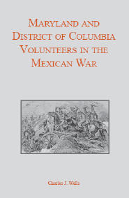 Maryland and District of Columbia Volunteers in the Mexican War