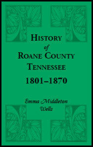 History of Roane County, Tennessee, 1801-1870