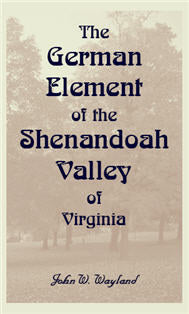 The German Element Of The Shenandoah Valley of Virginia