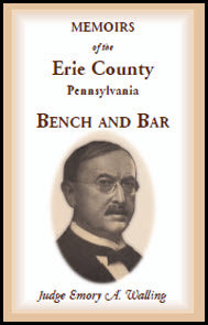 Memoirs of the Erie County, Pennsylvania, Bench and Bar