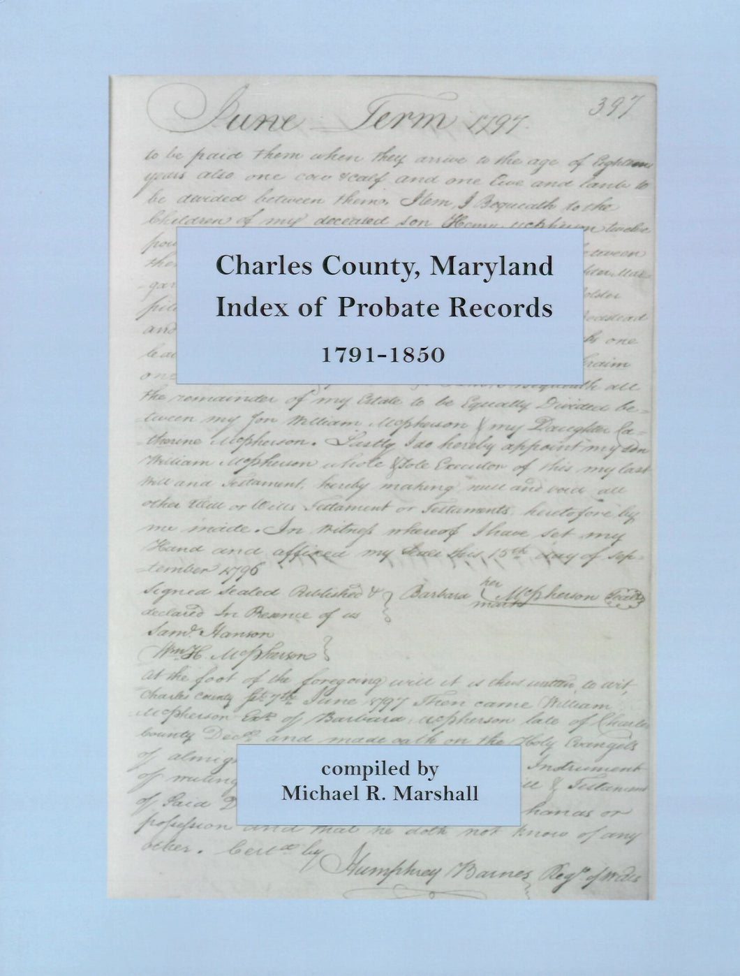 Charles County, Maryland, Index of Probate Records, 1791-1850