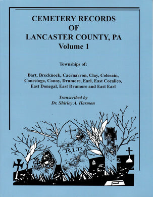 Cemetery Records of Lancaster County, Pennsylvania, Volume 1