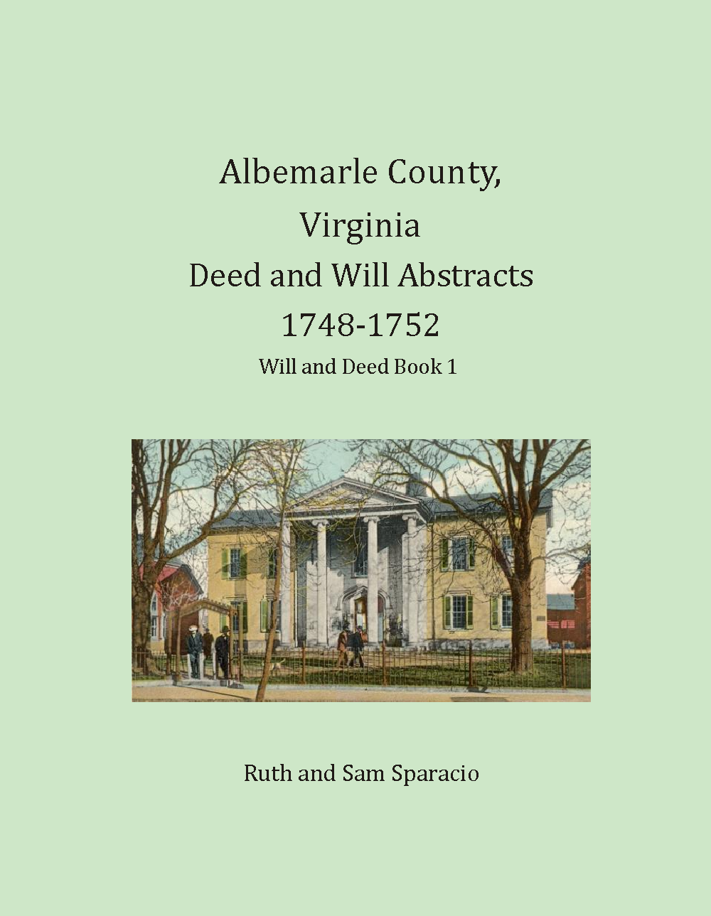Albemarle County, Virginia Deed and Will Book Abstracts, 1748-1752
