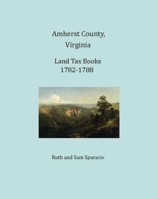 Amherst County, Virginia Land Tax Books, 1782-1788