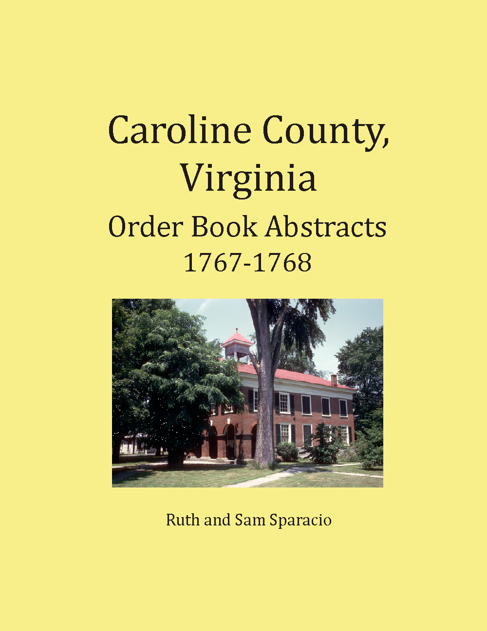 Caroline County, Virginia Order Book Abstracts, 1767-1768