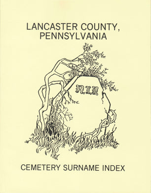 Lancaster County, Pennsylvania Cemetery Surname Index