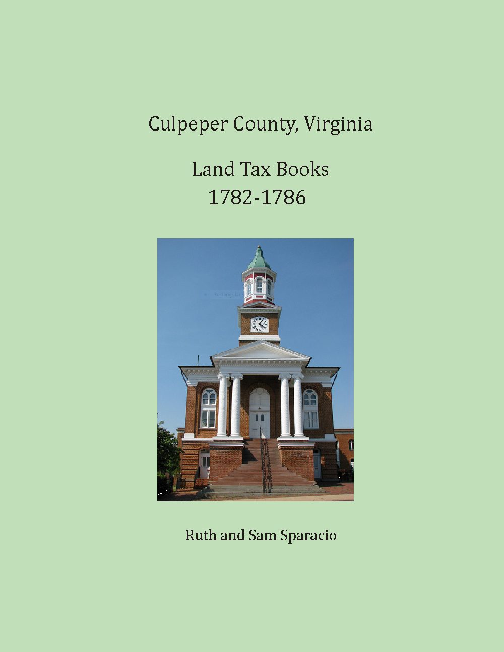 Culpeper County, Virginia Land Tax Book, 1782-1786