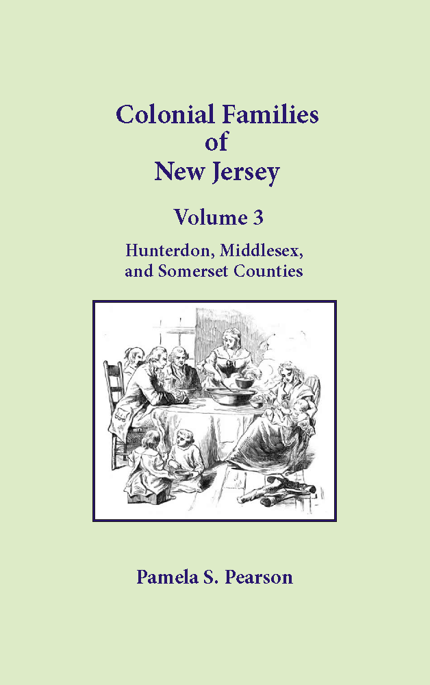 Colonial Families of New Jersey, Volume 3