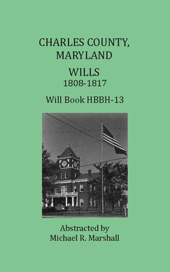 Charles County, Maryland Wills, 1808-1817, Will Book HBBH-13
