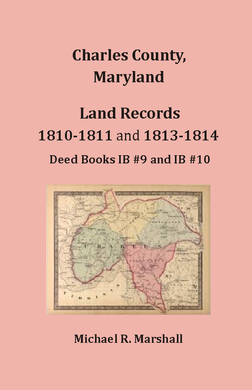 Charles County, Maryland Land Records, 1810-1811 and 1813-1814