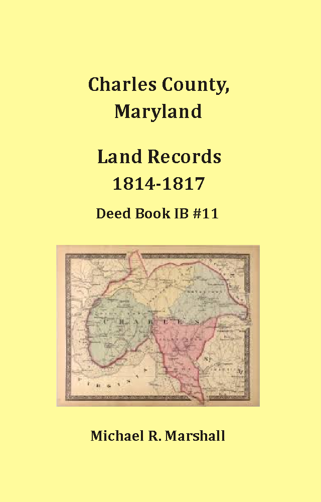 Charles County, Maryland Land Records, 1814-1817, Deed Book IB#11