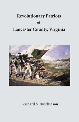 Revolutionary Patriots of Lancaster County Virginia