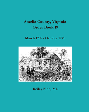 Amelia County Virginia Order Book 19: March 1788 to October 1791