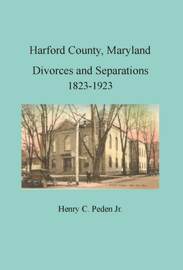Harford County, Maryland Divorces and Separations, 1823-1923