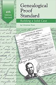 Genealogical Proof Standard, Building a Solid Case, 4th edition revised