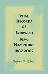 Vital Records of Sandwich, New Hampshire, 1887-2007