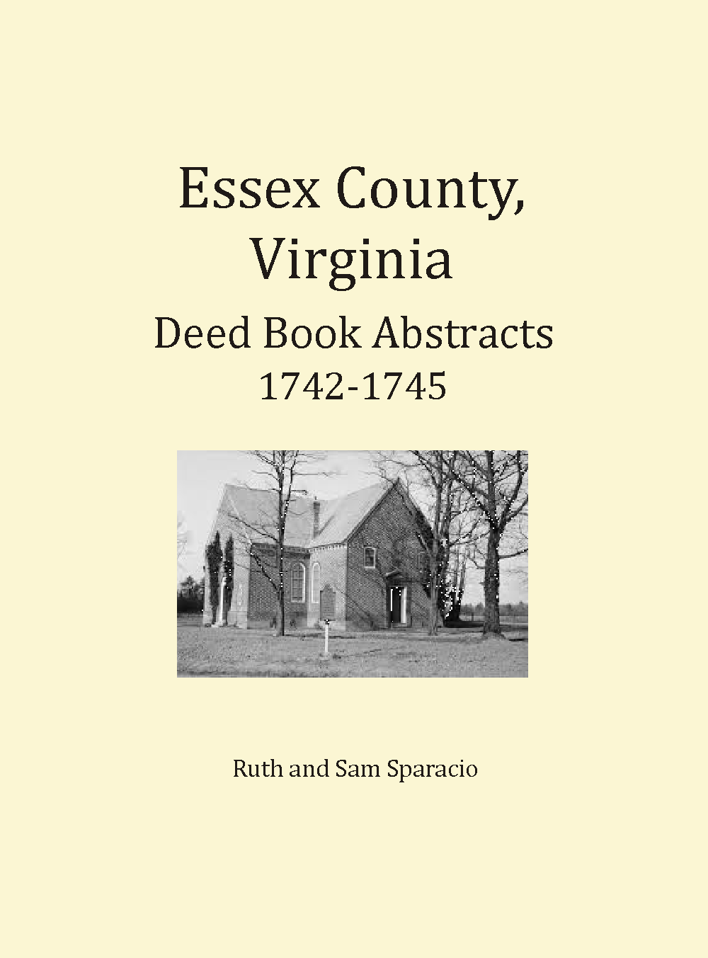 Essex County, Virginia Deed Book Abstracts 1742-1745