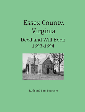 Essex County, Virginia Deed & Will Book 1693-1694