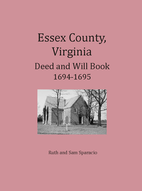 Essex County, Virginia Deed & Will Book, 1694-1695