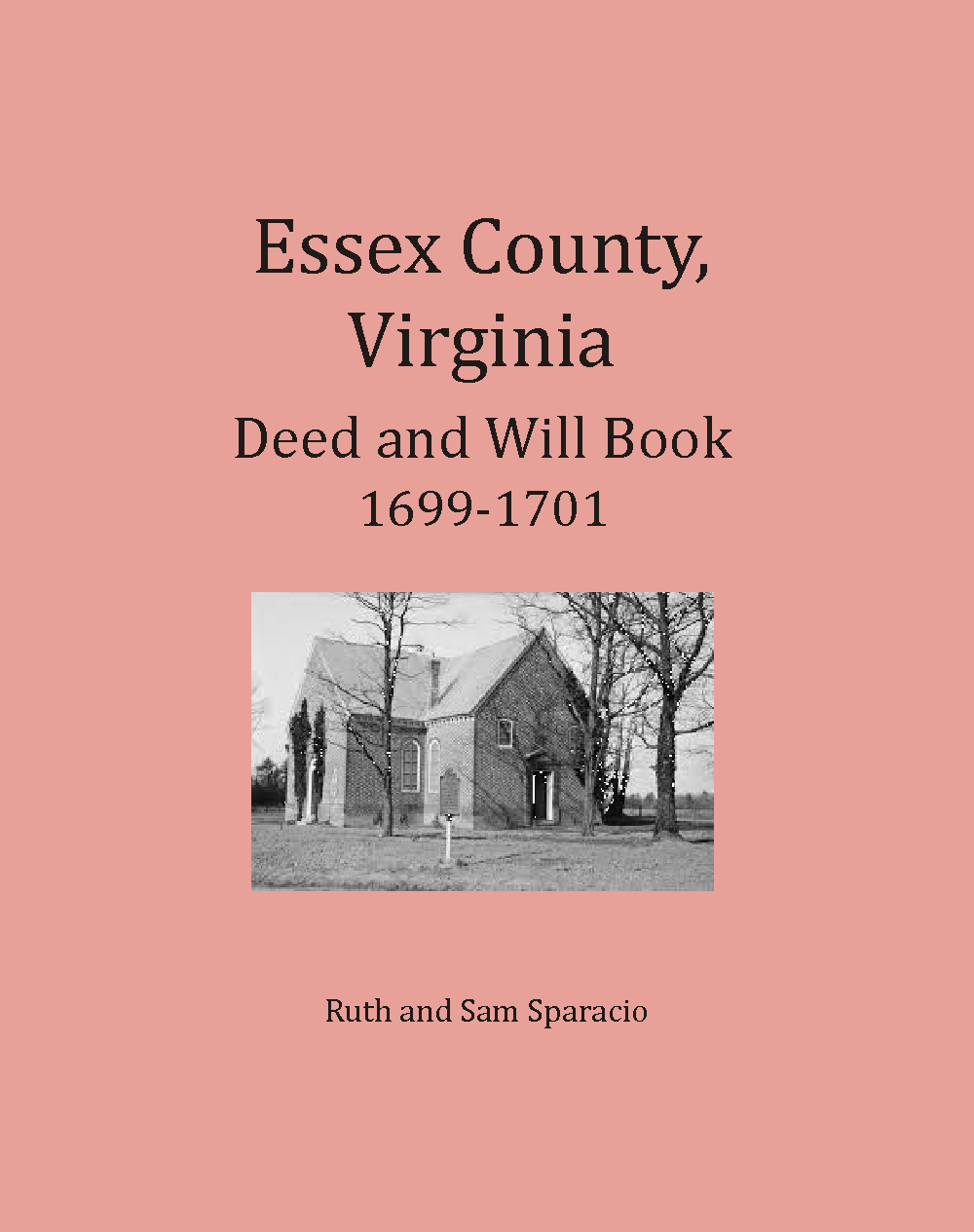 Essex County, Virginia Deed and Will Abstracts 1699-1701