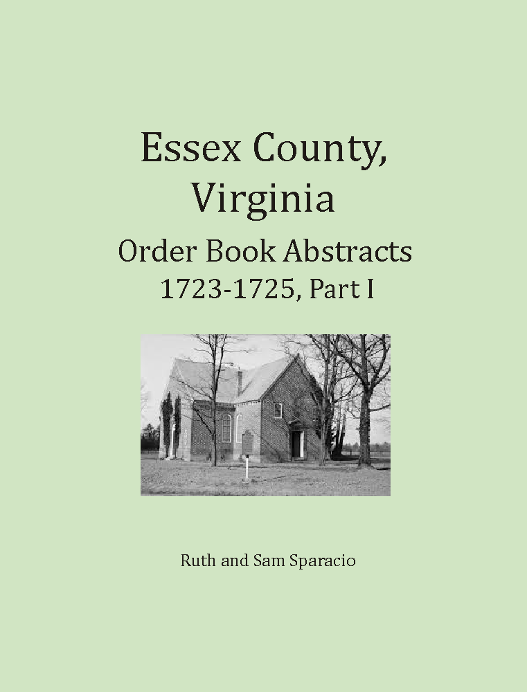 Essex County, Virginia Order Book Abstracts 1723-1725, Part 1