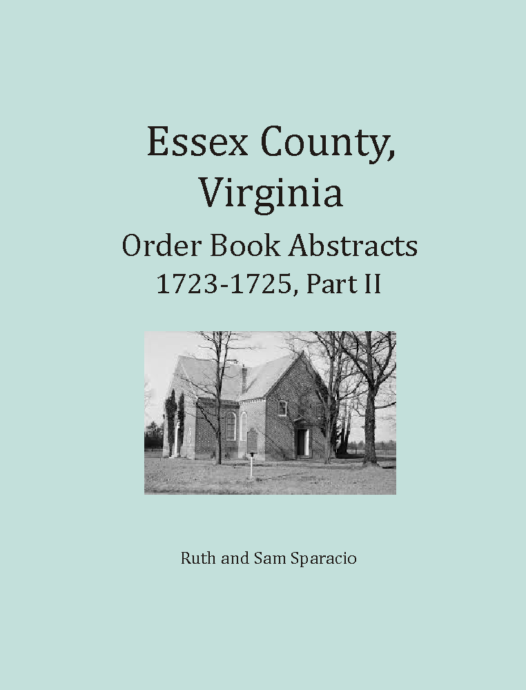 Essex County, Virginia Order Book Abstracts 1723-1725, Part 2