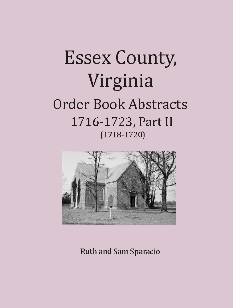 Essex County, Virginia Order Book Abstracts 1716-1723 Part 2
