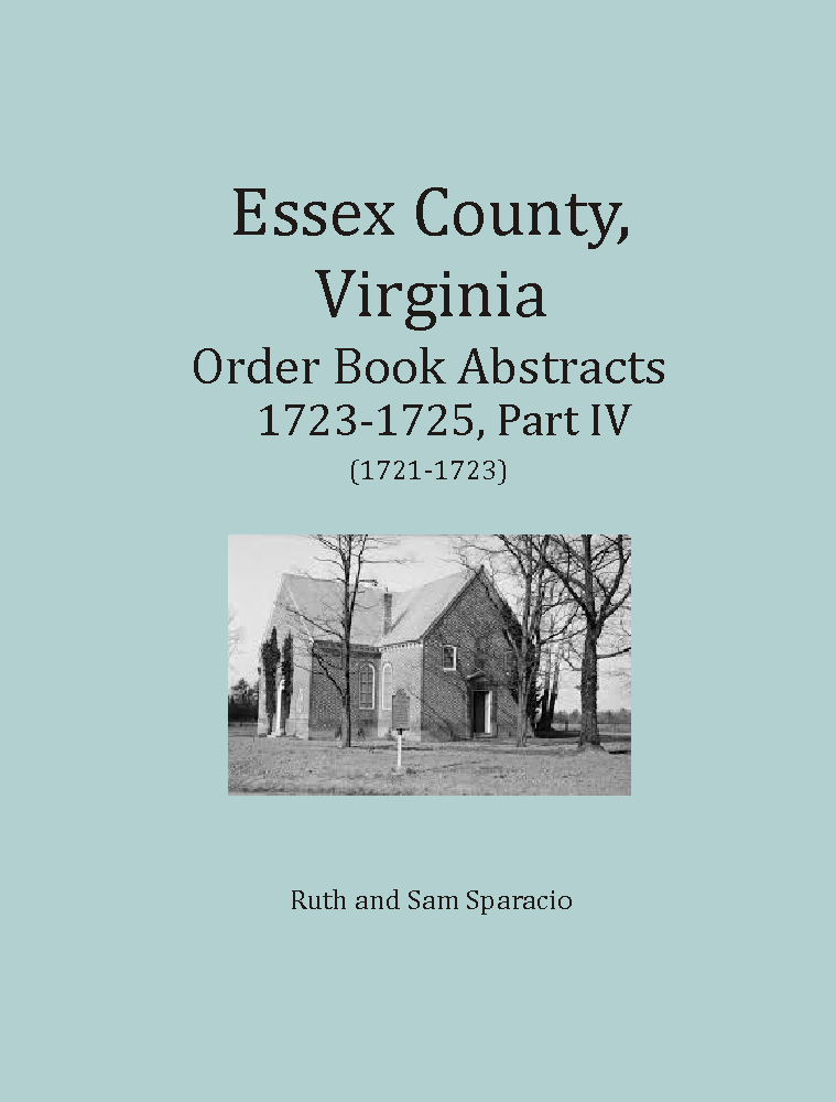 Essex County, Virginia Order Book Abstracts 1716-1723 Part 4