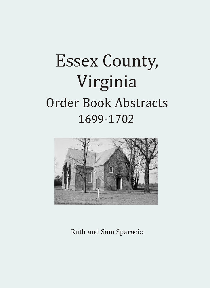 Essex County, Virginia Order Book Abstracts 1699-1702