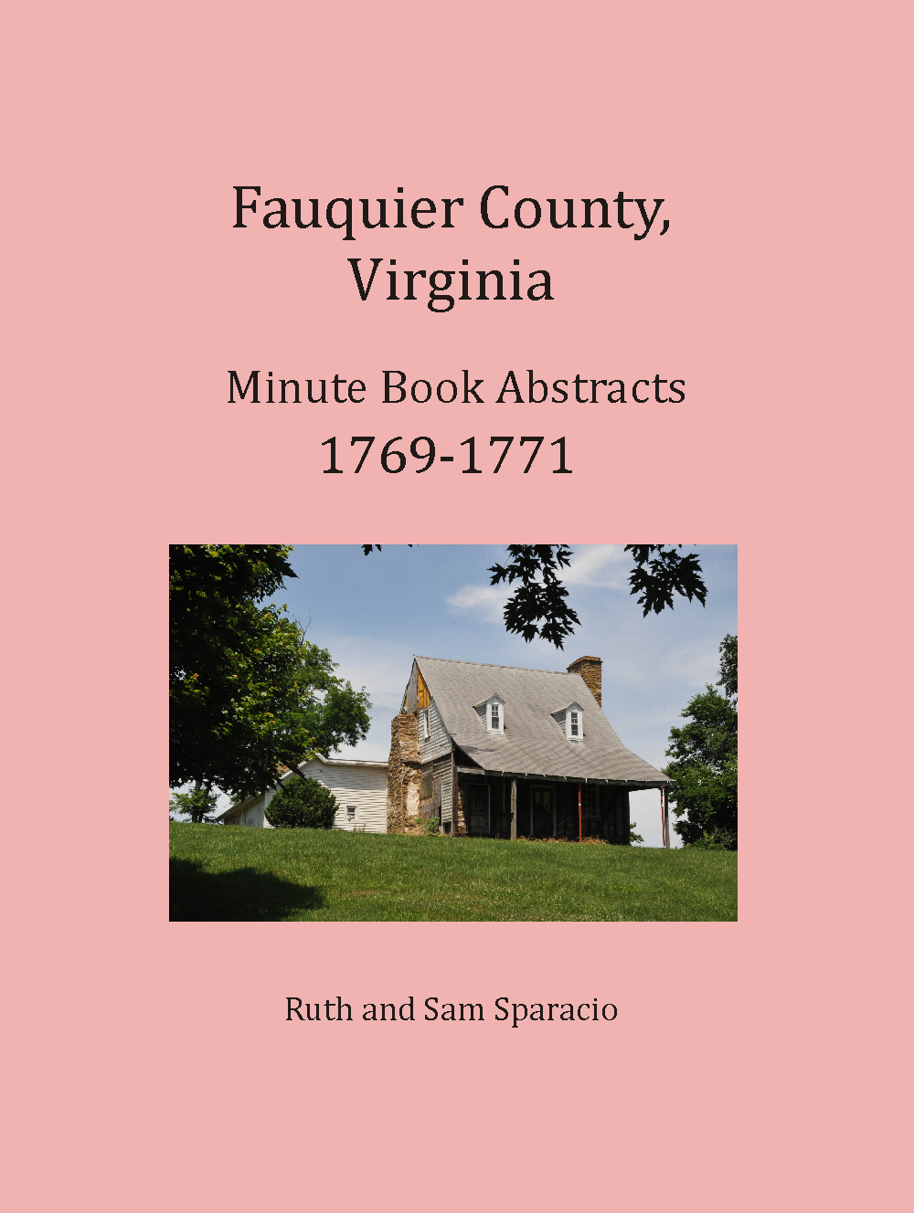 Fauquier County, Virginia Minute Book, 1769-1771