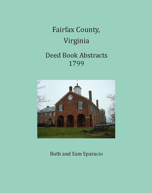 Fairfax County, Virginia Deed Book Abstracts, 1799