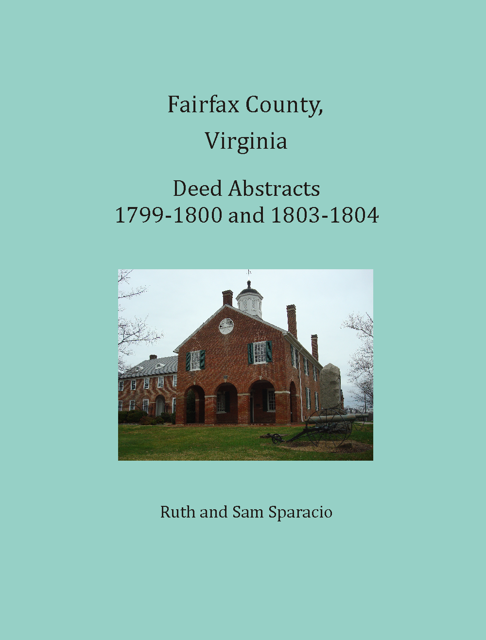 Fairfax County, Virginia Deed Abstracts, 1799-1800 and 1803-1804