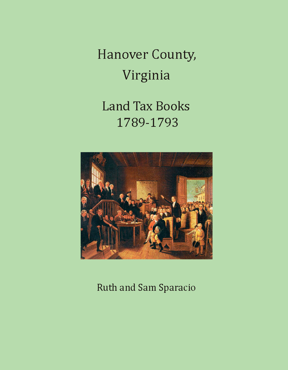 Hanover County Virginia Land Tax Book, 1789-1793