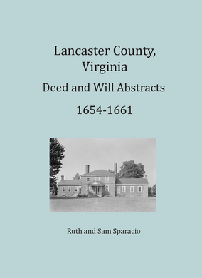 Lancaster County, Virginia Deed and Will Book, 1654-1661