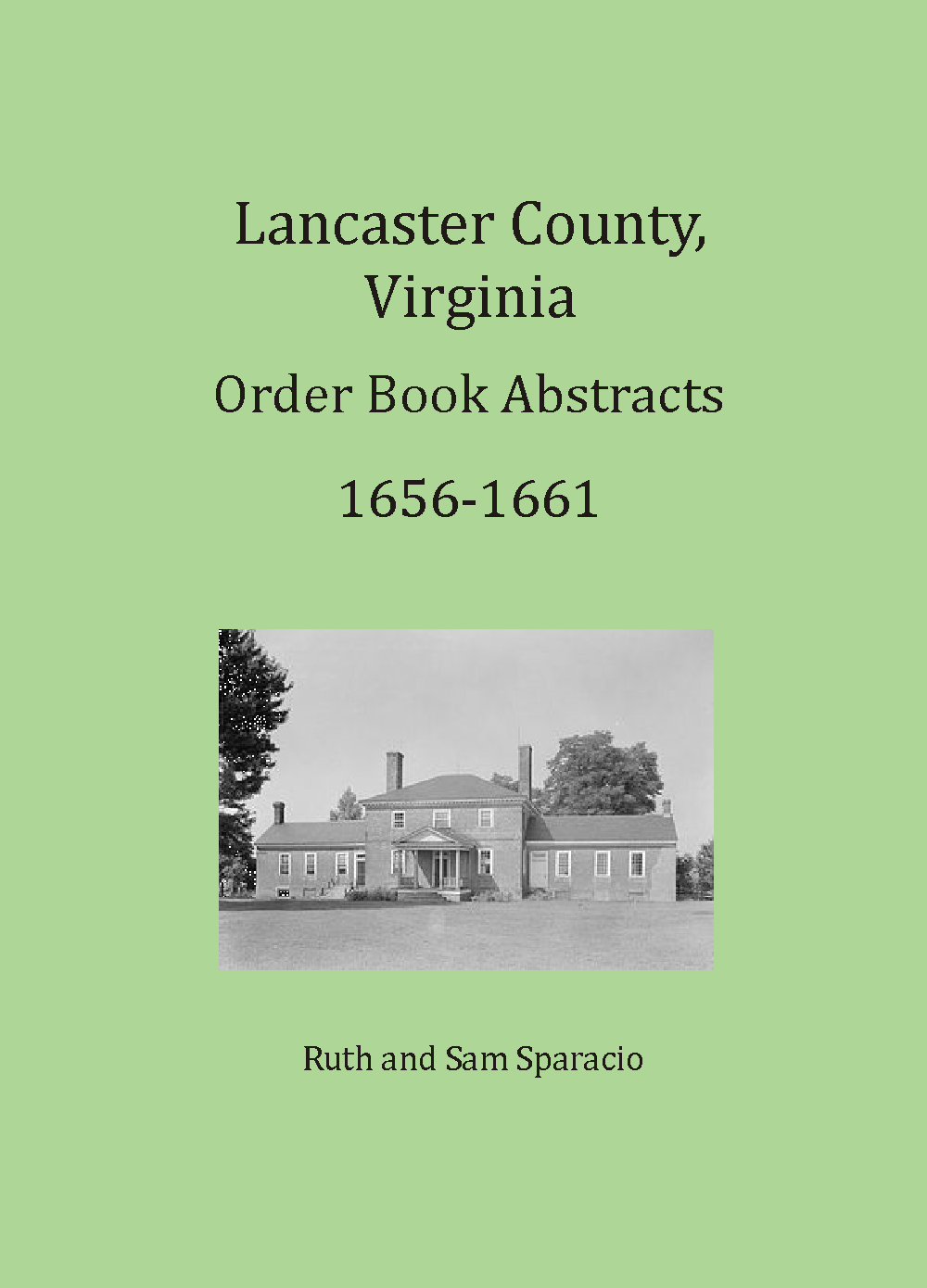 Lancaster County, Virginia Order Book Abstracts, 1656-1661