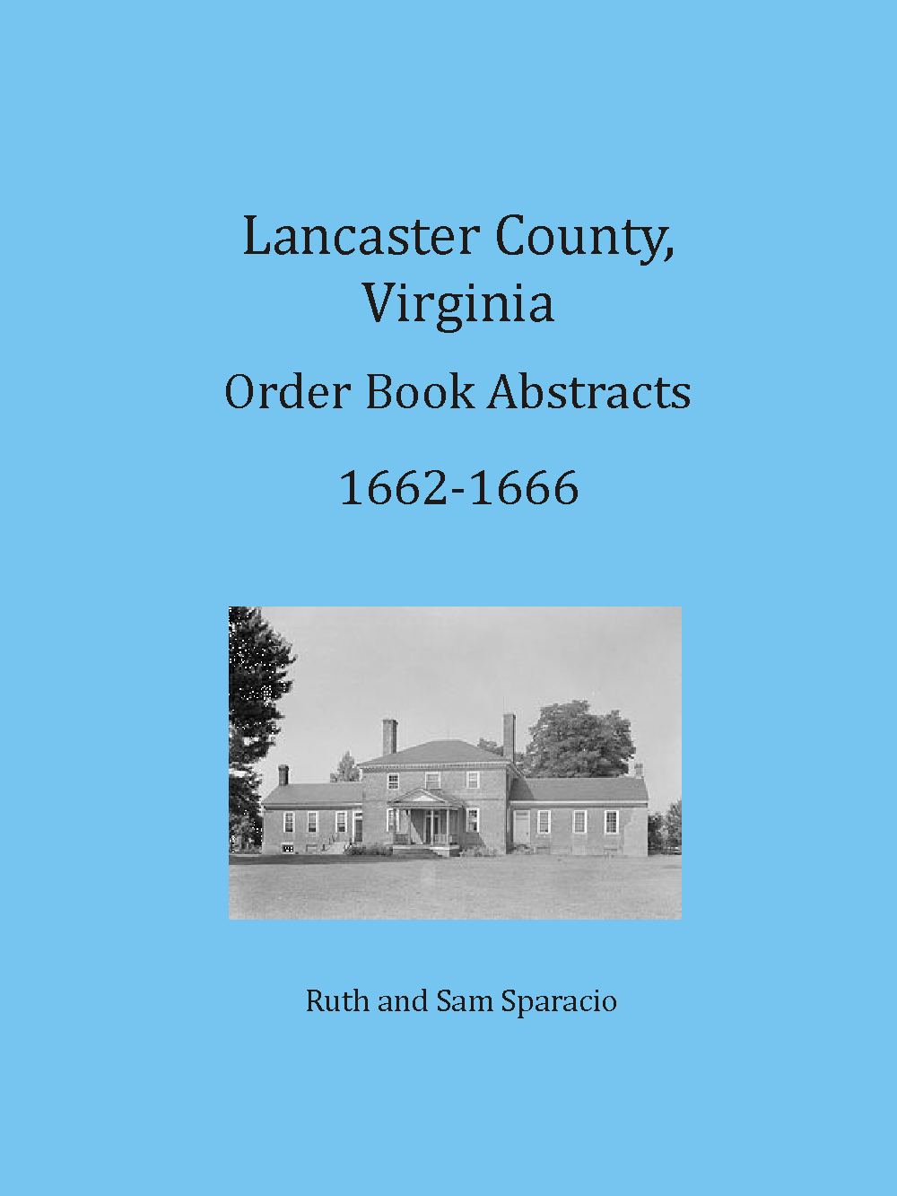 Lancaster County, Virginia Order Book Abstracts, 1662-1666