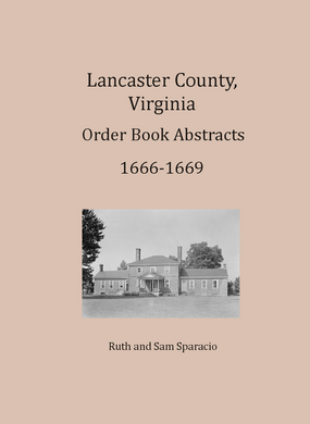 Lancaster County, Virginia Order Book Abstracts, 1666-1669