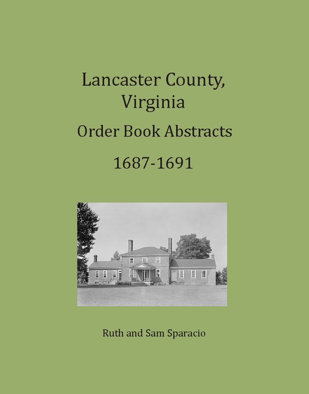 Lancaster County, Virginia Order Book, 1687-1691