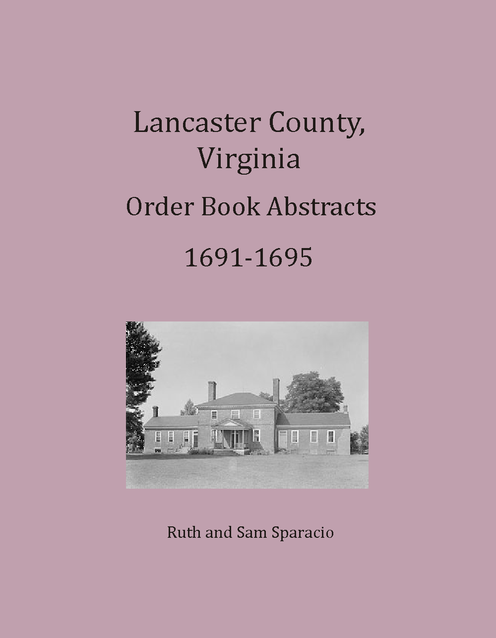 Lancaster County, Virginia Order Book, 1691-1695