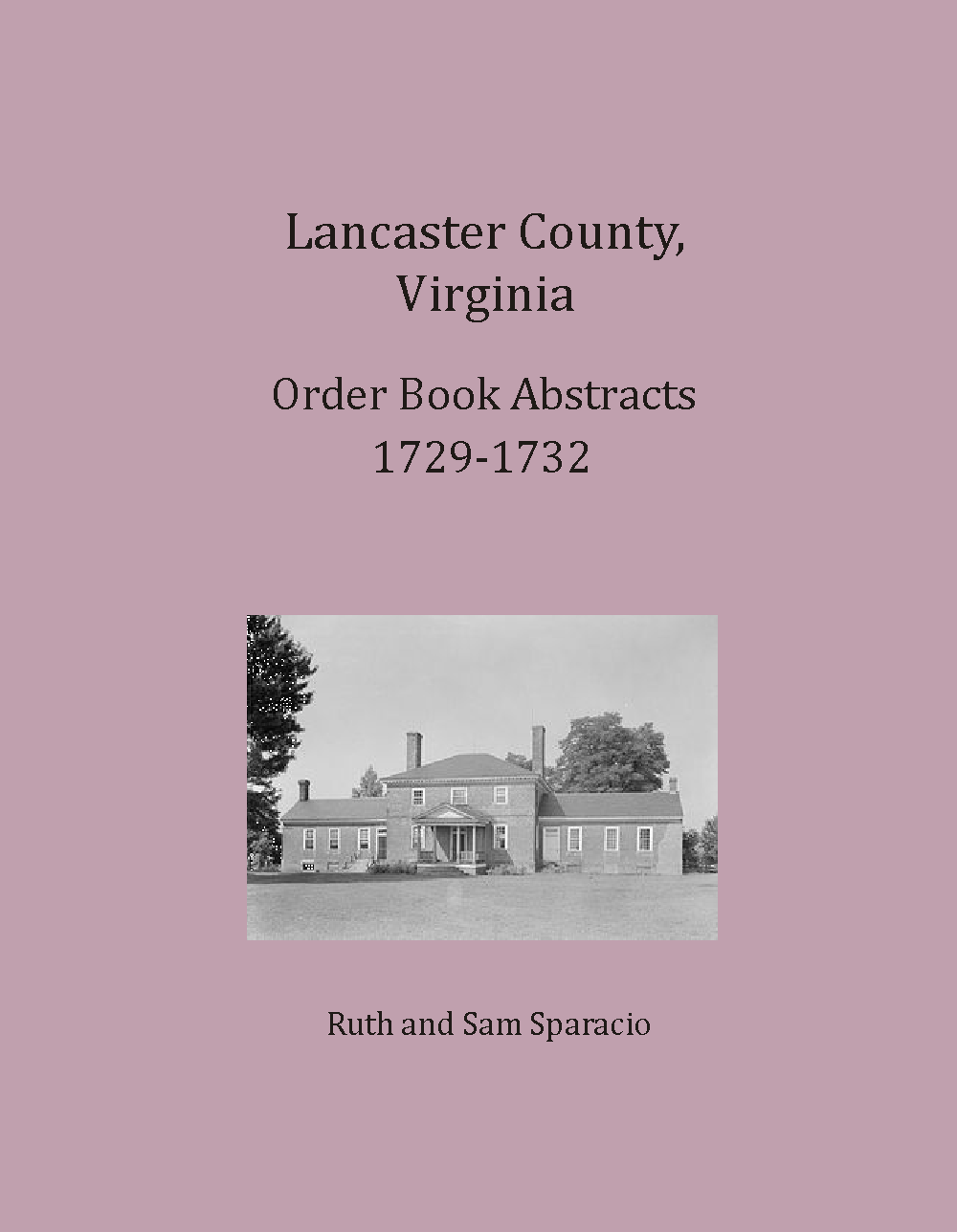 Lancaster County, Virginia Order Book Abstracts, 1729-1732
