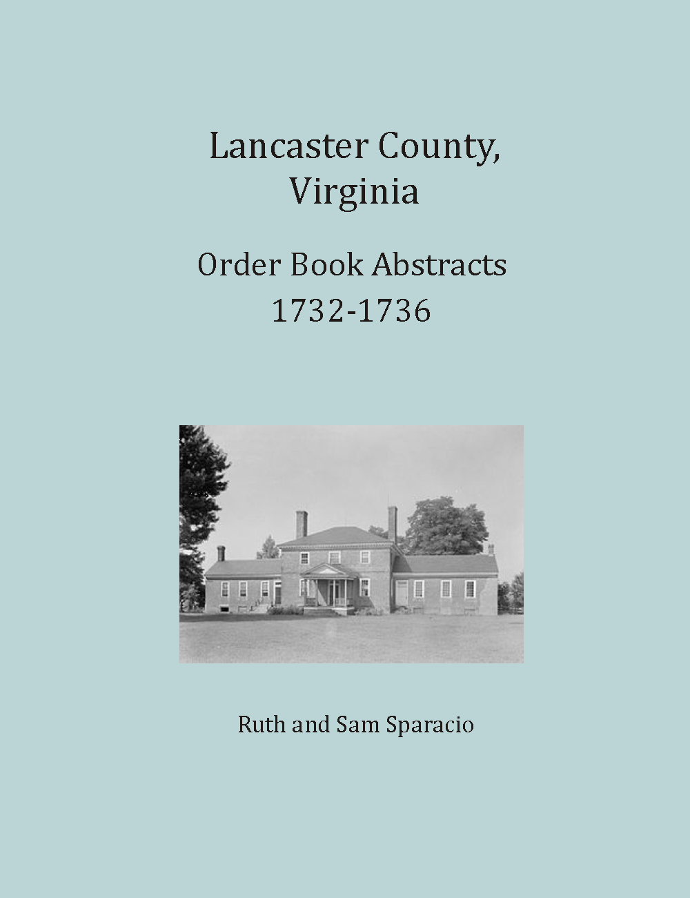 Lancaster County, Virginia Order Book, 1732-1736