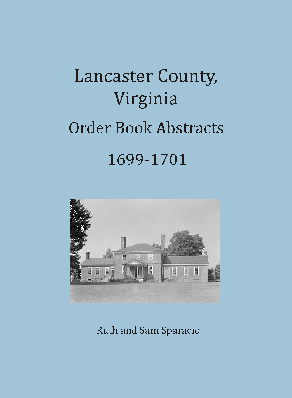 Lancaster County, Virginia Order Book, 1699-1701
