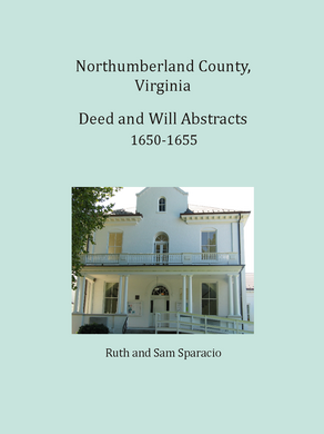 Northumberland County, Virginia Deed and Will Book, 1650-1655